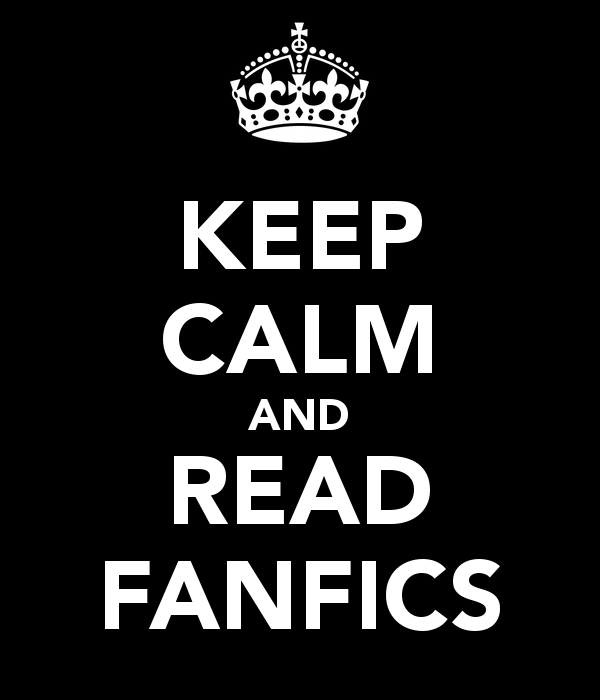 keep-calm-and-read-fanfics